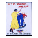 """""""Use It Up!  Wear It Out!""""  World War 2 Post Card"""