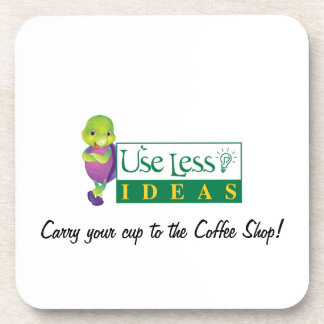 Use Less and Save the Earth! Coaster