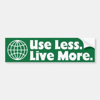Use Less Live More Bumper Sticker