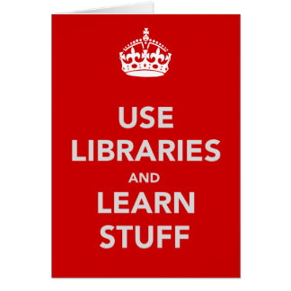 Use Libraries and Learn Stuff Card