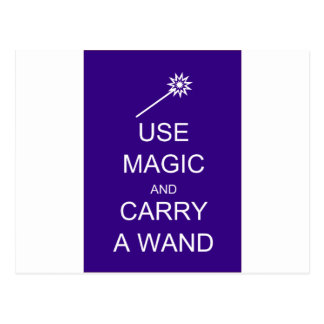 Use Magic Carry A Wand Postcard