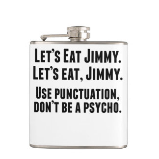 Use Punctuation Don't Be A Psycho Flask