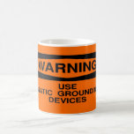 Use static grounding device mugs
