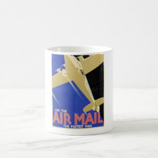 Use the Air Mail, the Fastest Mail Coffee Mug