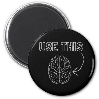 Use This Brain Fridge Magnet