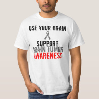 use your brain, support brain tumor awareness T-Shirt