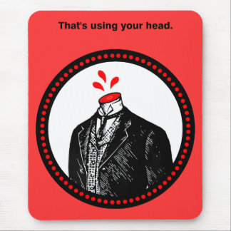 Use your head! mouse pad