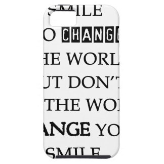 use your smile to change the world but don't let t iPhone SE/5/5s case