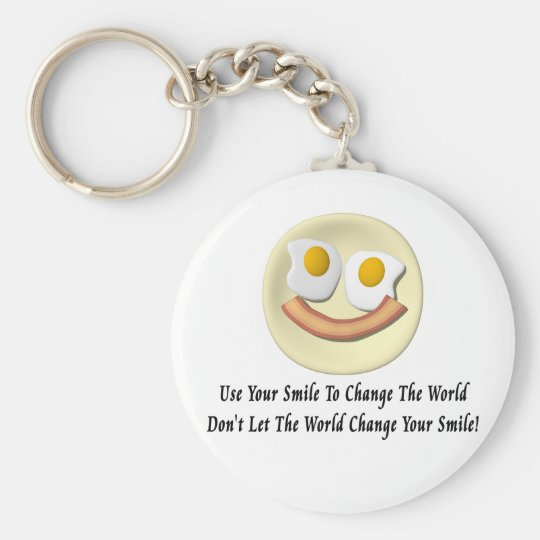 Use Your Smile To Change The World Keychain