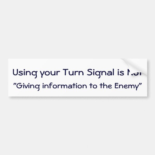 Use Your Turn Signal Sticker