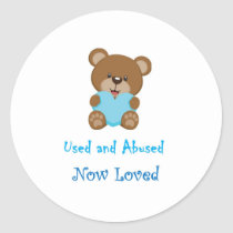Used And Abused Now Loved Stickers