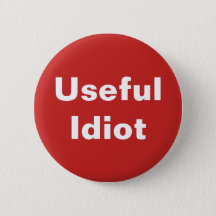 Useful Idiot Button