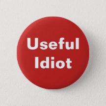 Useful Idiot Button