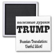 useful idiot magnet
