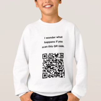 Useless QR Code: I Wonder... Sweatshirt