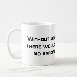 User Error Coffee Mug