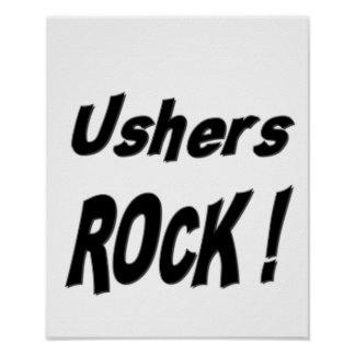 Ushers Rock! Poster Print