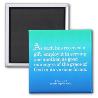 Using Gifts from God 1 Peter 4:10 2 Inch Square Magnet