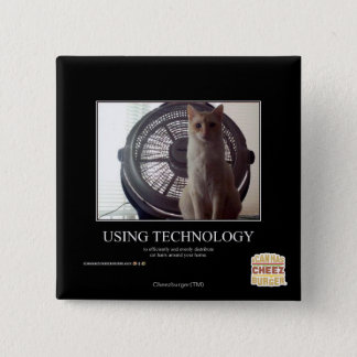 Using Technology Pinback Button