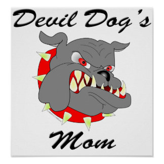 USMC Devil Dog's Mom Posters