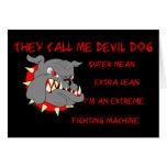 USMC él me llama perro de diablo Felicitación