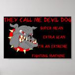 USMC él me llama perro de diablo Poster