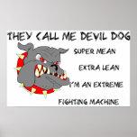 USMC él me llama perro de diablo Posters