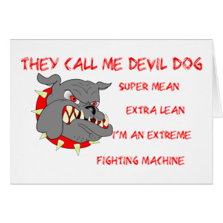 USMC él me llama perro de diablo Tarjeta De Felicitación