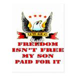 USMC Freedom Isn't Free My Son Paid For It Postcard