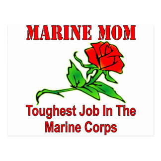USMC Marine Mom Toughest Job In The Marine Corps Postcard