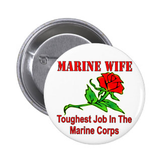 USMC Marine Wife Toughest Job In The Marine Corps 2 Inch Round Button