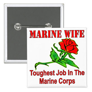 USMC Marine Wife Toughest Job In The Marine Corps 2 Inch Square Button