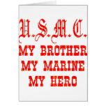 USMC mi Brother mi infante de marina mi héroe Tarjetón
