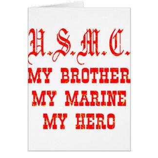 USMC My Brother My Marine My Hero Greeting Cards