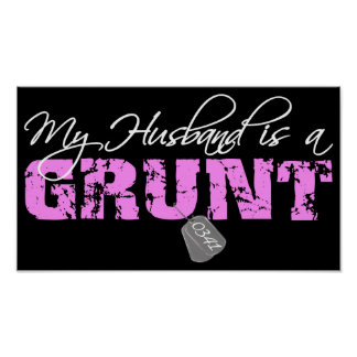USMC My Husband is a Grunt 0341 Posters