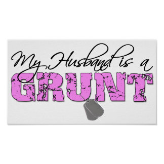 USMC My Husband is a Grunt Poster