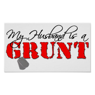 USMC My Husband is a Grunt Posters