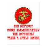USMC The Difficult Done Immediately The Impossible Postcards