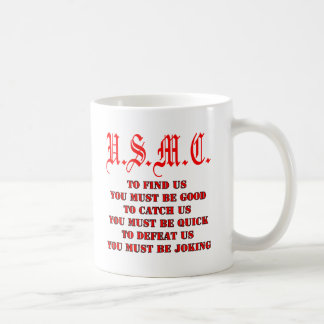 USMC To Find Catch or Defeat Us Classic White Coffee Mug