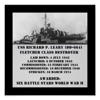 USS Richard P Leary DD-664 Posters