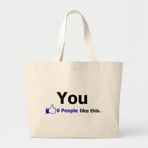 Usted - 0 personas tienen gusto de esto bolsa tela grande