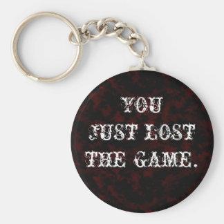 Usted acaba de perder a The Game Llavero Redondo Tipo Pin