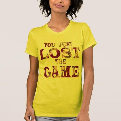 Usted acaba de perder el juego - meme del Internet T-shirt