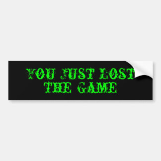 Usted acaba de perder, The Game Pegatina De Parachoque