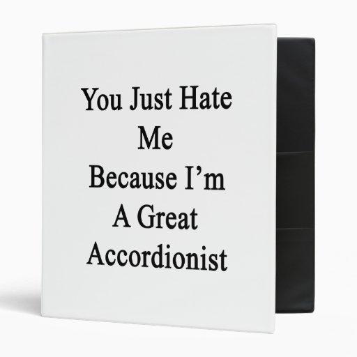 Usted apenas me odia porque soy gran acordeonista