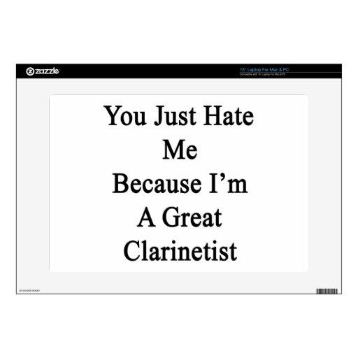 Usted apenas me odia porque soy gran Clarinetist Portátil Calcomanías