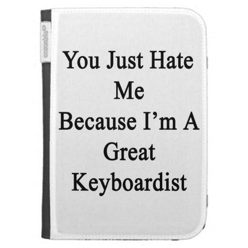 Usted apenas me odia porque soy gran teclista