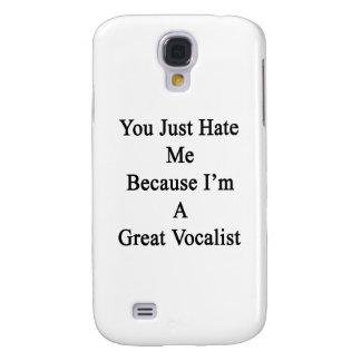 Usted apenas me odia porque soy gran vocalista