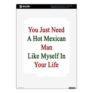 Usted apenas necesita a un hombre mexicano iPad 3 skin
