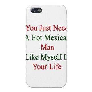 Usted apenas necesita a un hombre mexicano iPhone 5 fundas